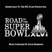 Road to the Super Bowl XLVI (Soundtrack to the NFL Films Production)