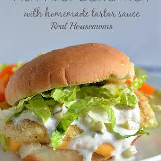 Fish Fillet Sandwich with Homemade Tartar Sauce.