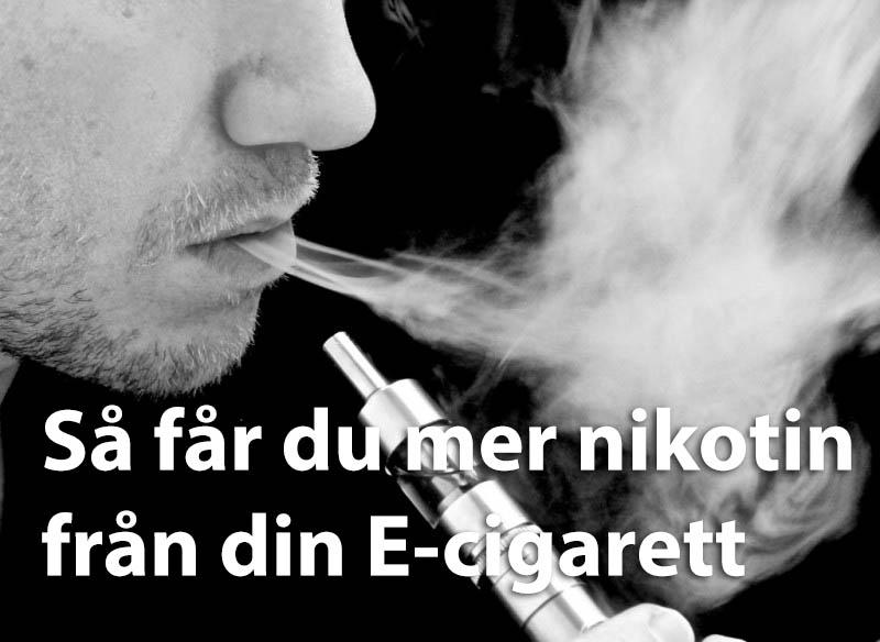 Så får du mer Nikotin - bild på man med ecigg
