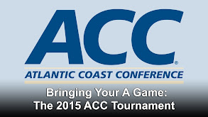 Bringing Your A Game: The 2015 ACC Tournament thumbnail
