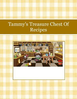 Tammy's Treasure Chest Of Recipes