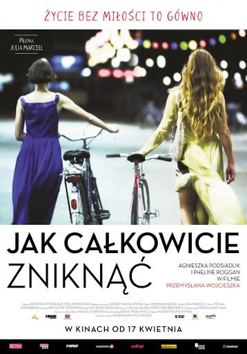 Polski plakat filmu 'Jak Całkowicie Zniknąć'