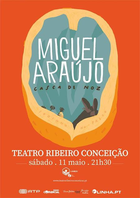 """Miguel Araújo e a digressão """"Casca de Noz"""" sábado no Teatro Ribeiro Conceição"""