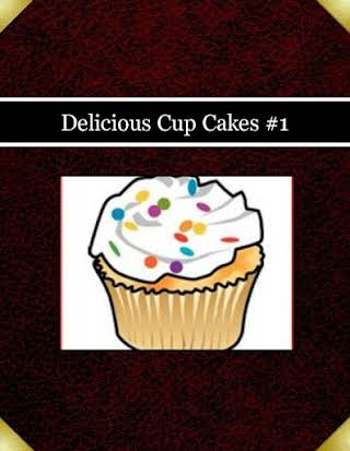 Delicious Cup Cakes #1