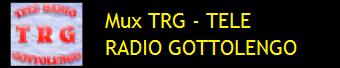 MUX TRG - TELE RADIO GOTTOLENGO