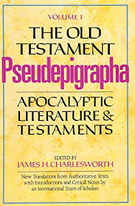 THE OLD TESTAMENT PSEUDEPIGRAPHA VOL 1