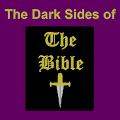 Dark Sides of the Bible