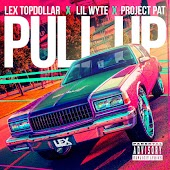 Pull Up (feat. Lil Wyte & Project Pat)