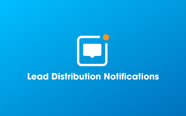 Lead Distribution Notifications