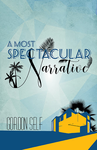 A Most Spectacular Narrative cover