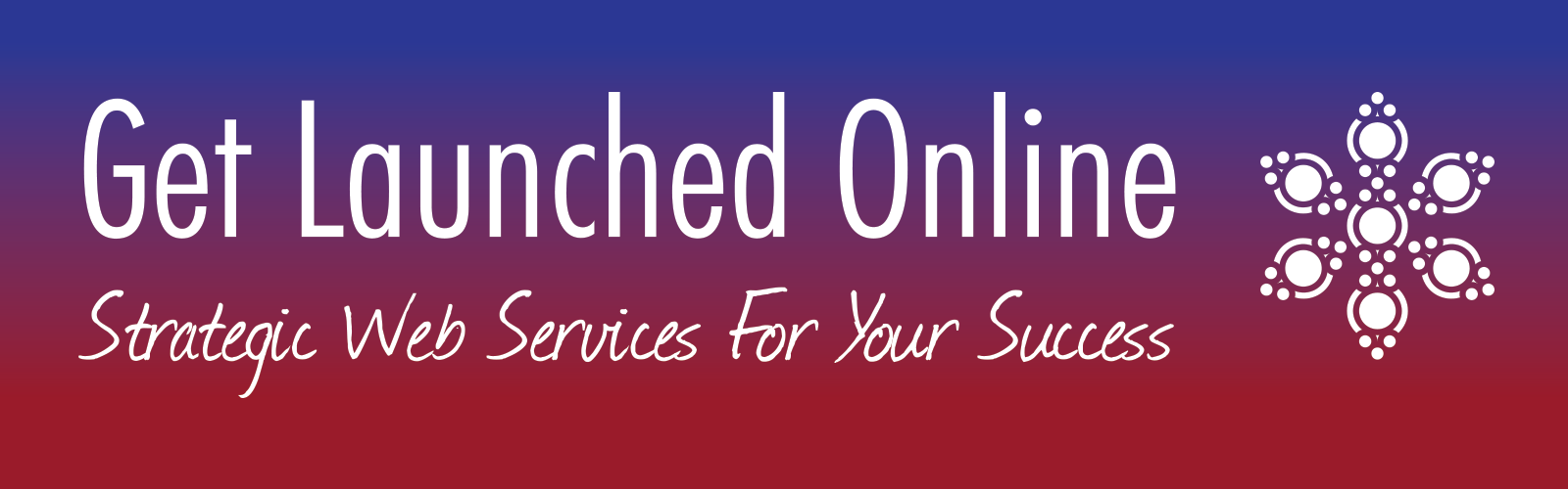 Get launched Online Banner