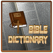 Bible Study : Bible Dictionary