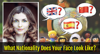 What Nationality Does Your Face Look Like?