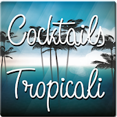 Cocktails Tropicali
