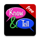 Know & Tell Free icon