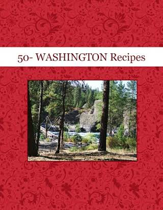 50- WASHINGTON Recipes