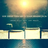 How Great Thou Art (Acapella) [feat. Amy Wolff]