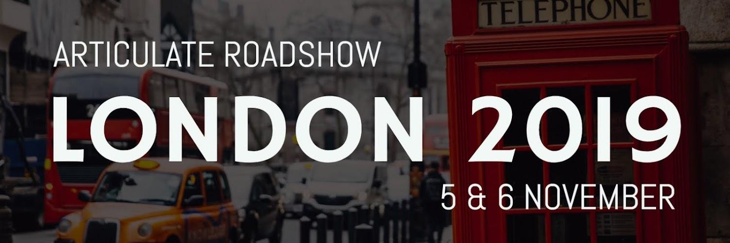 Articulate Roadshow: London