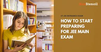How to start preparing for JEE Main exam