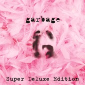 Garbage (20th Anniversary Super Deluxe Edition/Remastered)