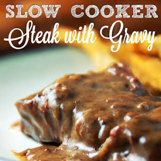 SLOW COOKER STEAK WITH GRAVY.
