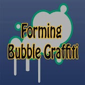 Forming Bubble Graffiti