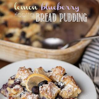 Lemon Blueberry Ricotta Bread Pudding.