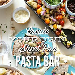 Create Your Own Sheet Pan Pasta Bar