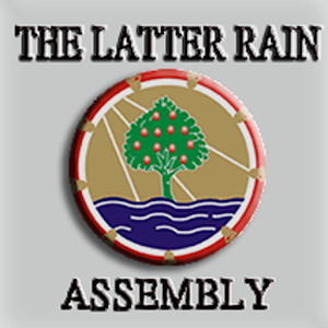 THE LATTER RAIN ASSEMBLY download