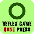 Reflex Game : Don't Press! apk