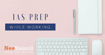 How to prepare IAS while working?