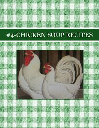 #4-CHICKEN SOUP RECIPES