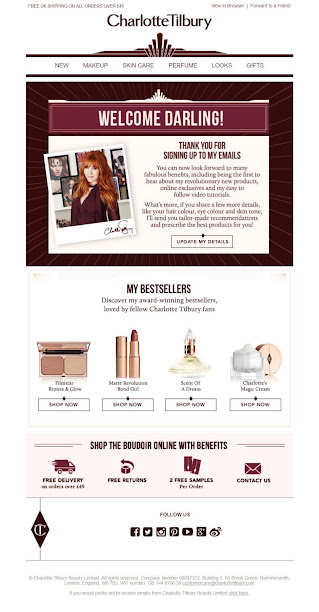 Charlotte Tilbury's striking welcome email follows best-practice from top to bottom. This stylish, on-brand communication warmly welcomes the subscriber, inviting them to share details such as hair colour, eye colour and skin tone, ensuring that future product recommendations are super-relevant.