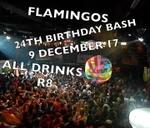 24TH BIRTHDAY BASH : Flamingos Night Club Langebaan