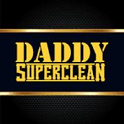 Daddy Super Clean