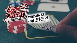 Poker Night in America presents The Big 4 thumbnail