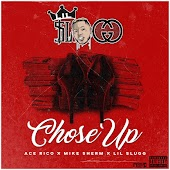 Chose Up (feat. Ace Rico & Mike Sherm)