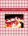 SUPER SLAMMIN SAMMIES