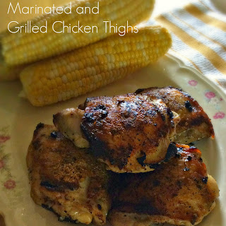 Marinated and Grilled Chicken Thighs.