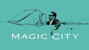 Magic City thumbnail