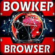 Bowkep Browser Anti Blokir 2020
