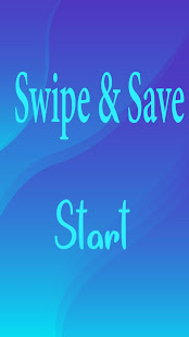 Download Swipe and Save For PC Windows and Mac apk screenshot 1