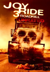 Joy Ride 3: Roadkill (Unrated)
