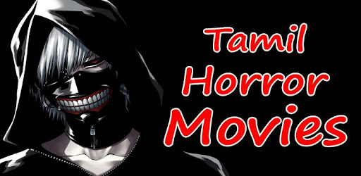 Tamil Horror Movies - Apps on Google Play