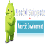Useful Snippets for Android