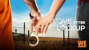 Love After Lockup thumbnail