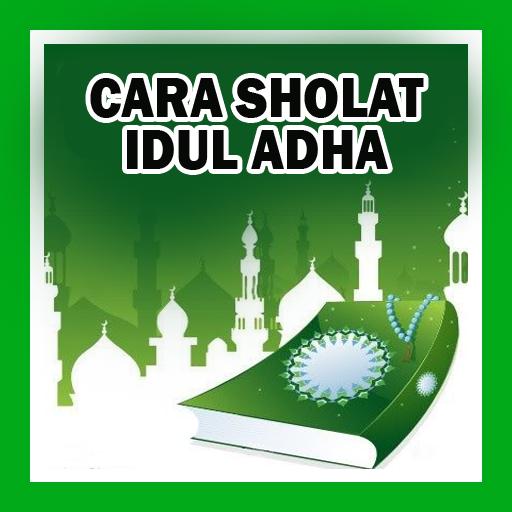 CARA SHOLAT IDUL ADHA (app)