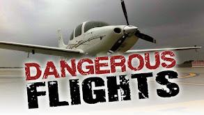 Dangerous Flights thumbnail