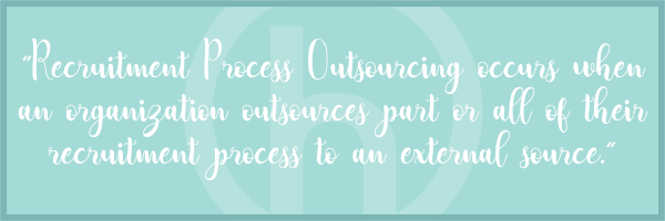 Recruitment Process Outsourcing Benefits