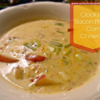 Crock Pot Bacon, Potato, Corn Chowder Recipe